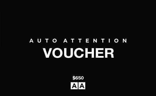 Auto Attention Voucher $650